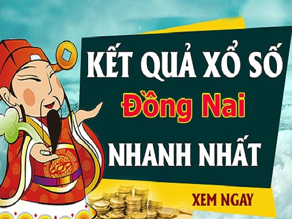 Dự đoán XSMN - XS Đồng Nai chính xác thứ 4 ngày 16/10/2019
