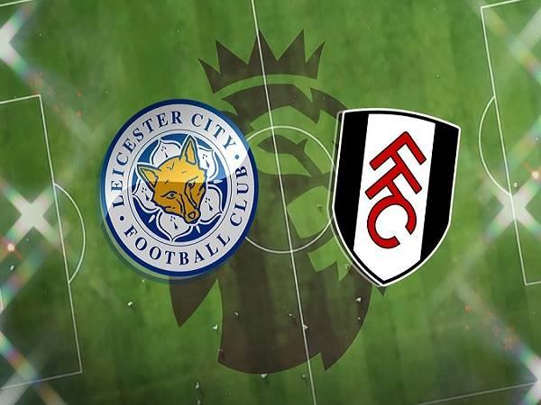 Nhận định Leicester vs Fulham - 00h30 01/12, Ngoại hạng Anh