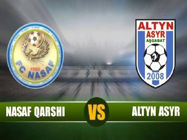 Soi kèo Altyn Asyr vs Nasaf Qarshi, 19h00 ngày 20/05