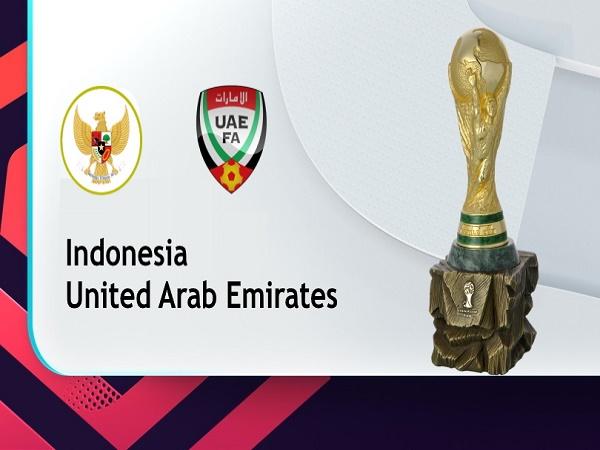 Soi kèo Indonesia vs UAE – 23h45 11/06/2021, VLWC KV Châu Á